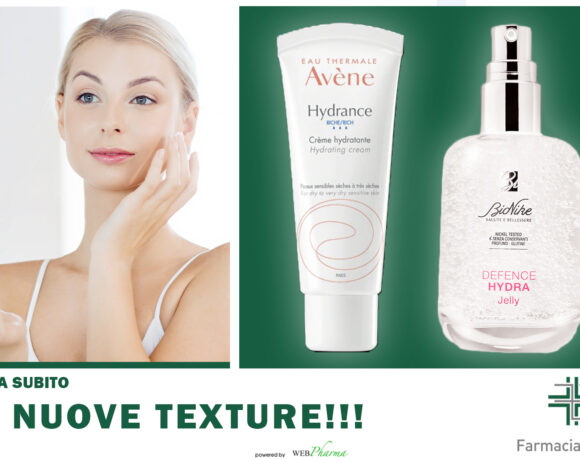 nuove texture dei trattamenti viso