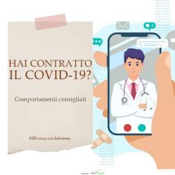 Il consiglio in più…se sospetti di avere contratto il Coronavirus.