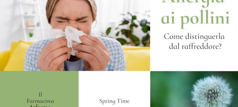 ALLERGIA AI POLLINI: Come distinguerla dal raffreddore?