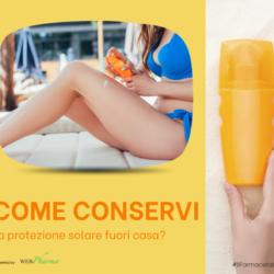 Sai come conservare il tuo #solarequando sei al mare, in piscina e fuori casa?